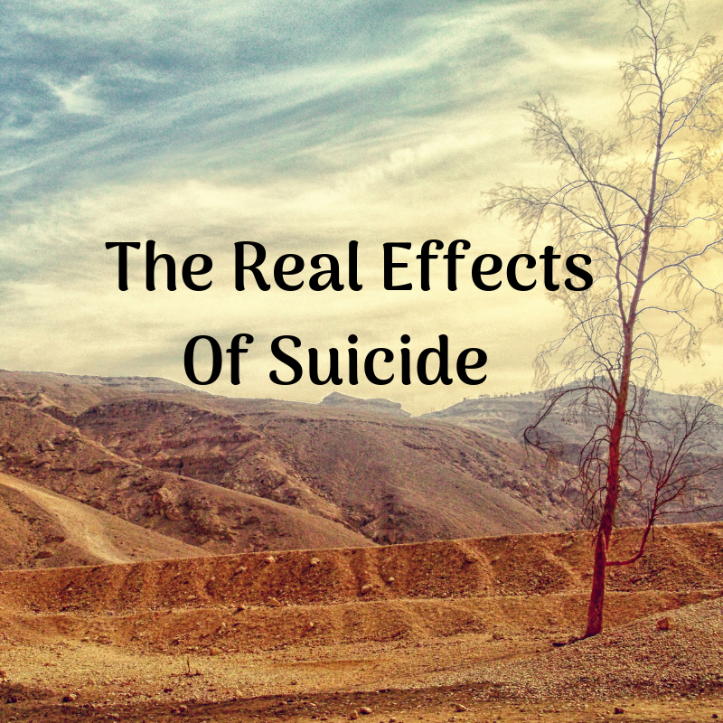 The Real Effects Of Suicide